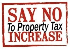 Say NO to Propety Tax Increase
