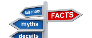 facts falsehood myths deceits
