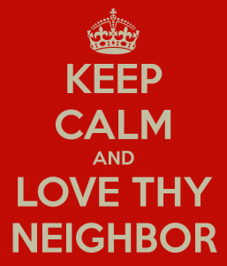 keep-calm-and-love-thy-neighbor