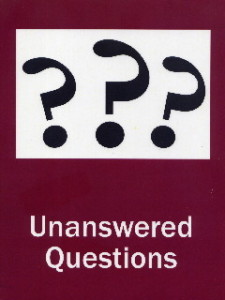 unanswered questions
